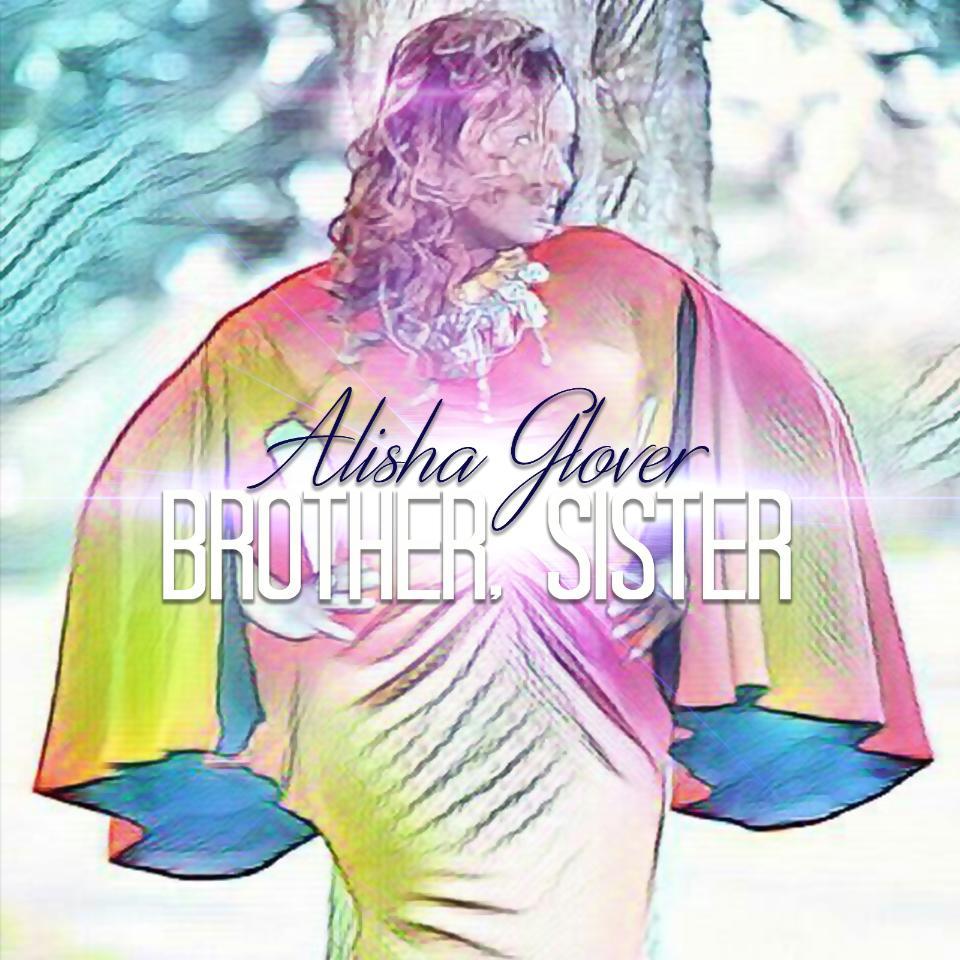 Brother, Sister Alisha Glover