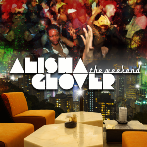 AlishaGlover_TheWeekend_Cover-Art-960x960